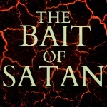 Bait of Satan – Part 4